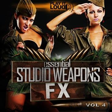 Play It Loud: Essential Studio Weapons Vol 4 FX