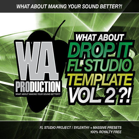 What About: Drop It FL Studio Template 2
