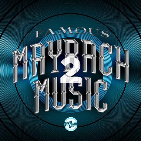 Famous Maybach Music 2