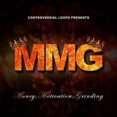 M.M.G: Money, Motivation, Grinding