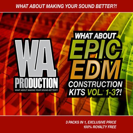 What About: Epic EDM Construction Kits Vols 1-3