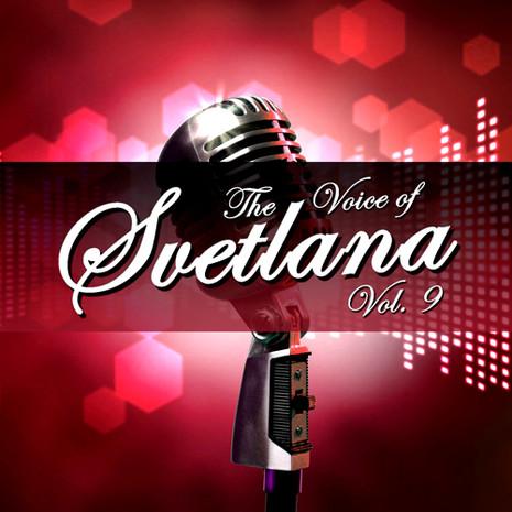 The Voice Of Svetlana Vol 9