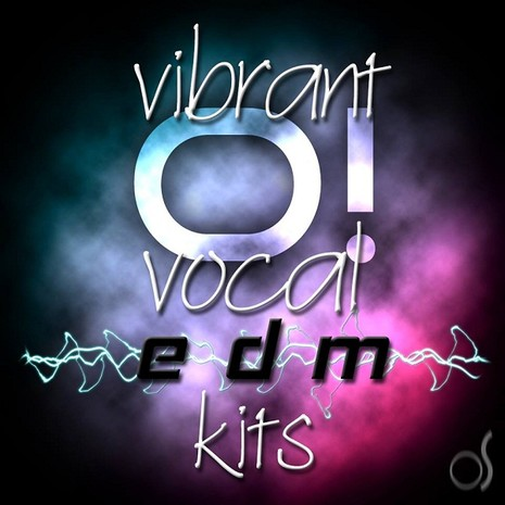 O! Vibrant Vocal Kits EDM Vol 4