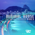 Minimal House Vibes Vol 1