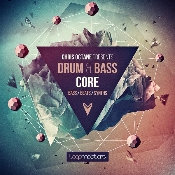 Chris Octane: Drum & Bass Core