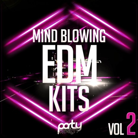 Mind Blowing EDM Kits Vol 2