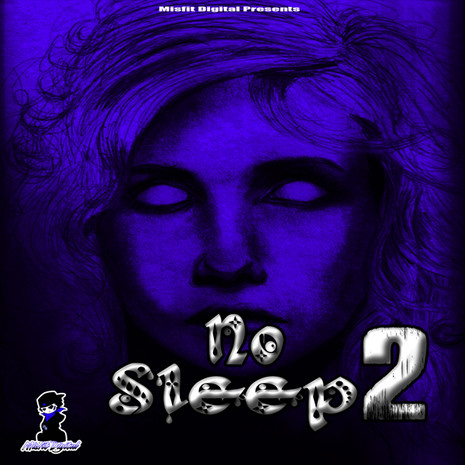 No Sleep Vol 2