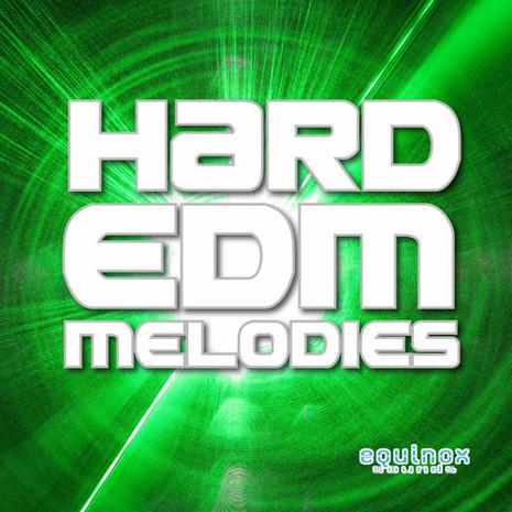 Hard EDM Melodies