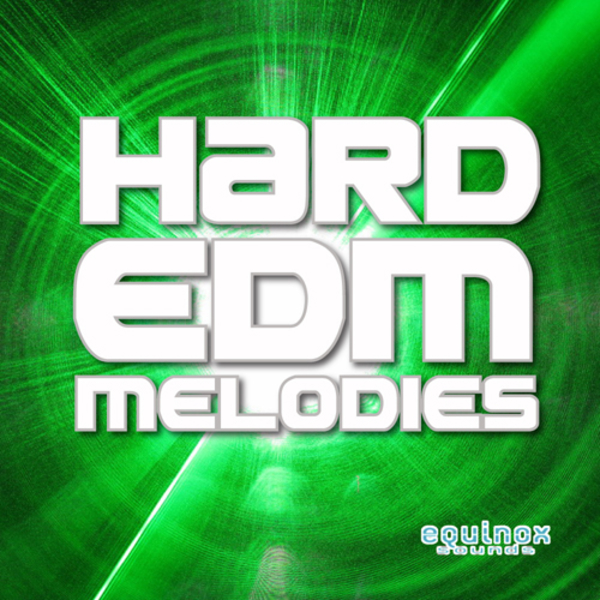 Hard EDM Melodies
