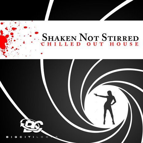 Shaken Not Stirred: Chilled Out House