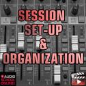 Session Setup & Organisation