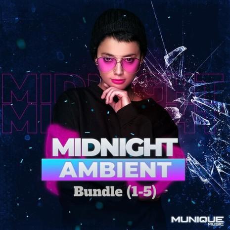 Midnight Ambient Bundle 1-5