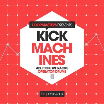 Kick Machines: Ableton Operator