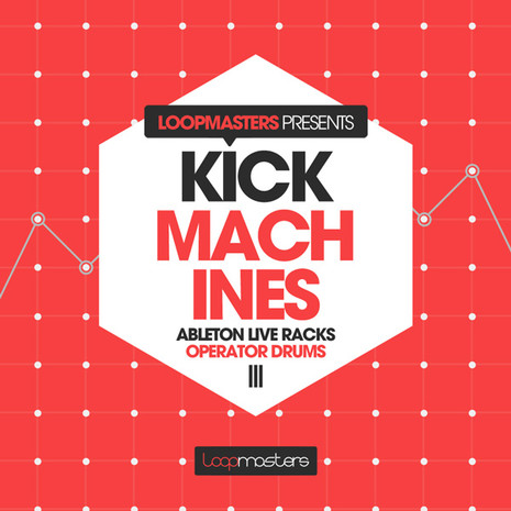 Kick Machines: Ableton Operator