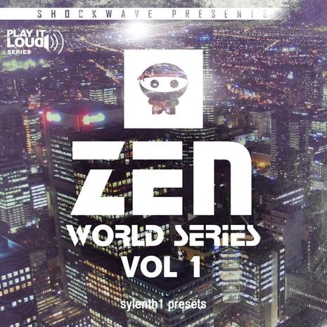 Play It Loud: Zen World Series Vol 1 For Sylenth1