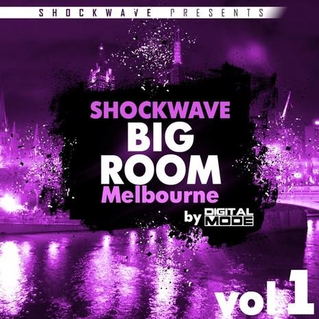 DigitalMode: Big Room Melbourne Vol 1