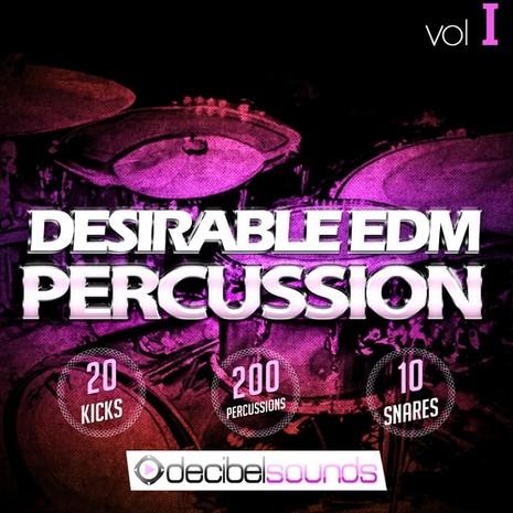 Desirable EDM Percussion Vol 1