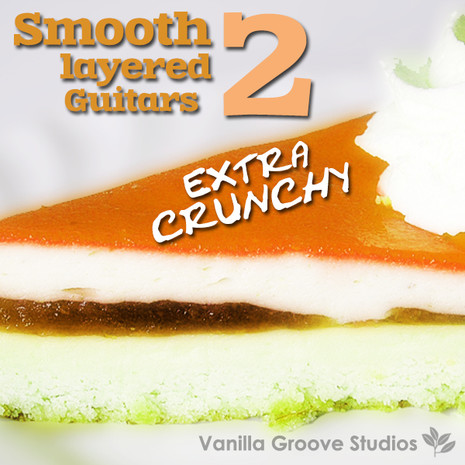 Smooth Layered Guitars Vol 2: Extra Crunchy