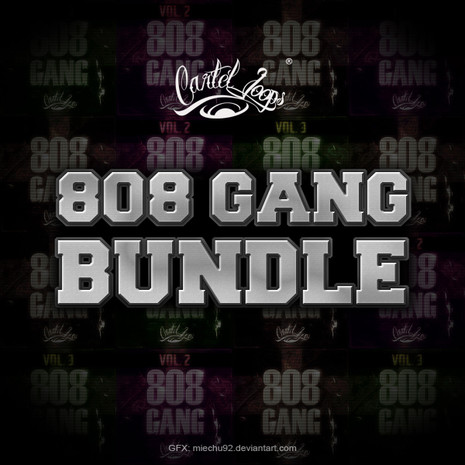 808 Gang Bundle