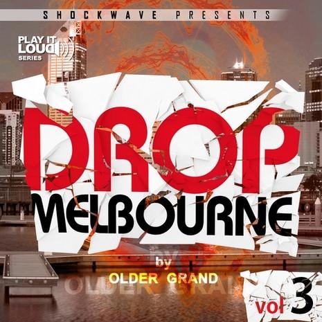 Play It Loud: Melbourne Drop Vol 3
