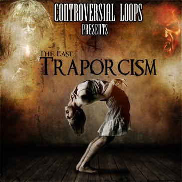 The Last Traporcism