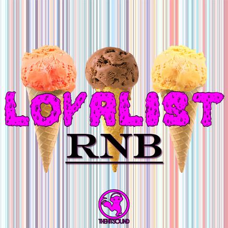 Loyalist R'n'B