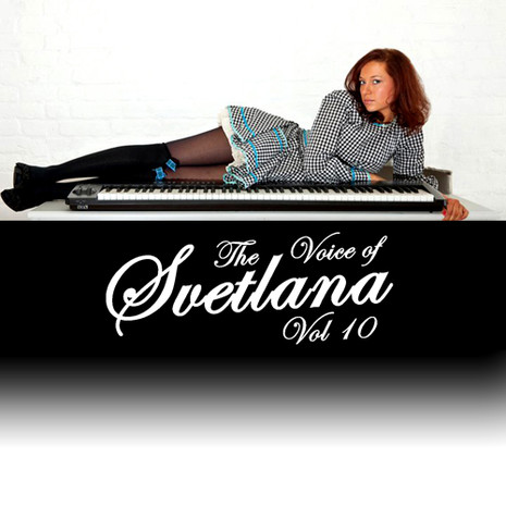 The Voice Of Svetlana Vol 10