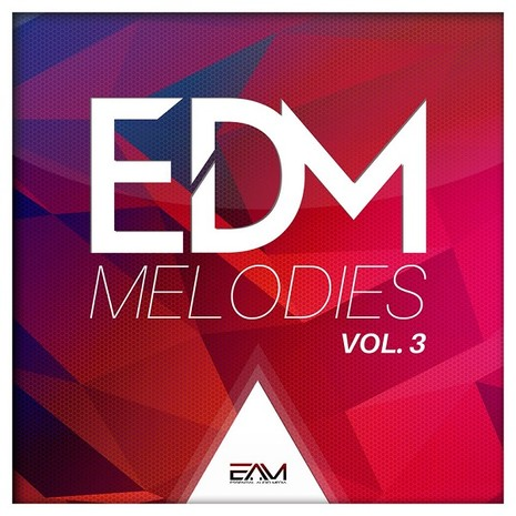 EDM Melodies Vol 3