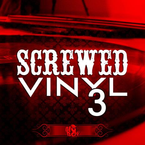 Screwed Vinyl 3