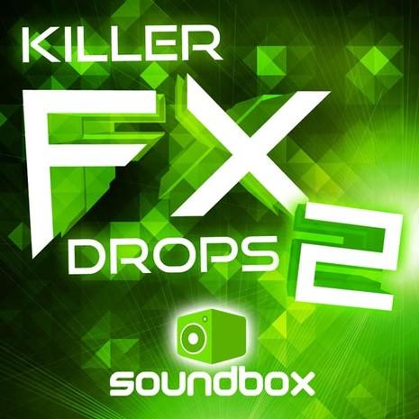 Killer FX Drops 2