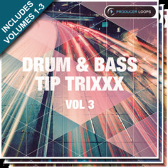 Drum & Bass Tip Trixxx Bundle (Vols 1-3)