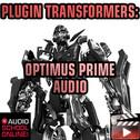 Plugin Transformers: Optimus Prime Audio
