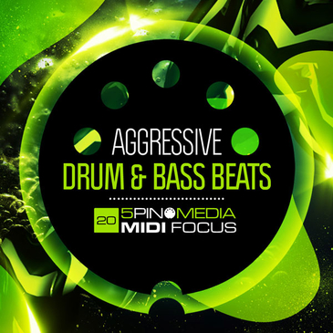 MIDI Focus: Aggressive Drum & Bass Beats