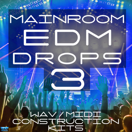 Mainroom EDM Drops 3