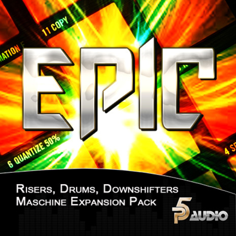 Epic: Risers & Downshifters For Maschine