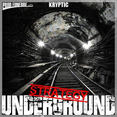 Underground Strategy