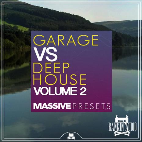 Garage vs Deep House Massive Presets Vol 2