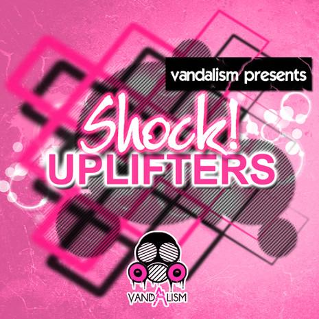 Shock!: Uplifters
