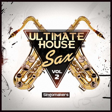 Ultimate House Sax Vol 2