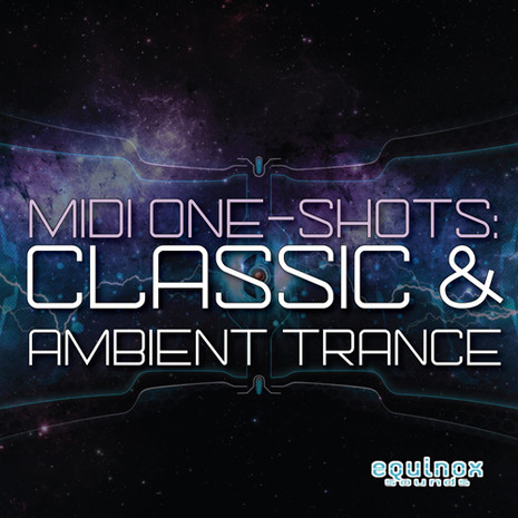 MIDI & One-Shots: Classic & Ambient Trance