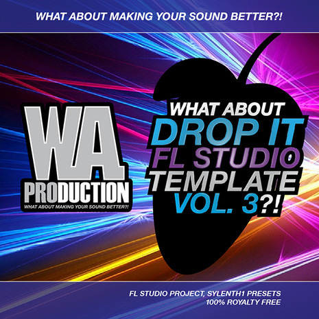 What About: Drop It FL Studio Template 3