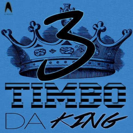 Timbo Da King 3
