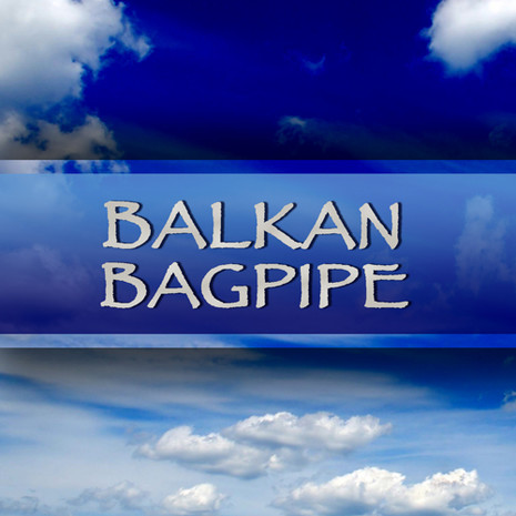 World Series: Balkan Bagpipe