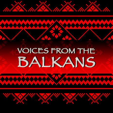 World Series: Voices From The Balkans