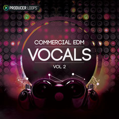 Commercial EDM Vocals Vol 2