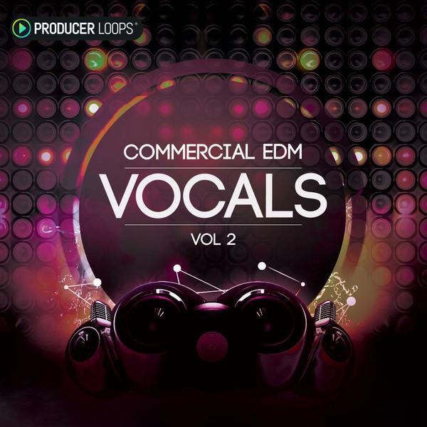 Commercial EDM Vocals Vol 2