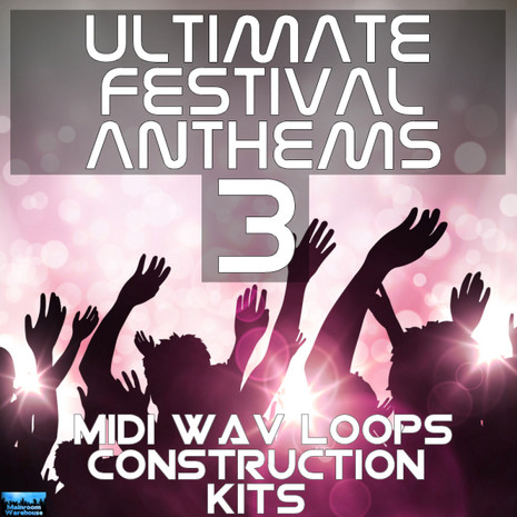 Ultimate Festival Anthems 3