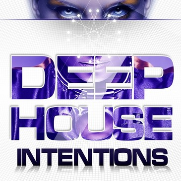 Deep House Intentions