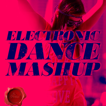 Electronic Dance Mash Up