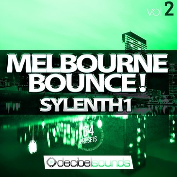 Melbourne Bounce Sylenth1 Vol 2